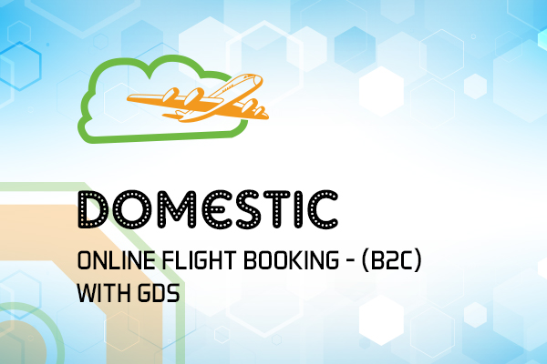 Domestic Online Flight Booking - (B2C) with GDS